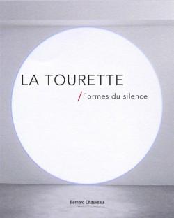 Catalogue d'exposition La Tourette / Formes du silence