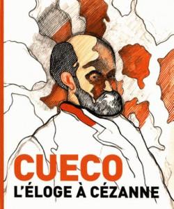 Cueco, l'éloge à Cézanne