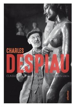 Charles Despiau. Classique & moderne