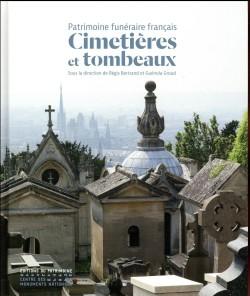 Patrimoine funéraire français : Cimetières et tombeaux
