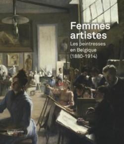 Catalogue Femmes artistes, les peintresses belges (1880-1914)