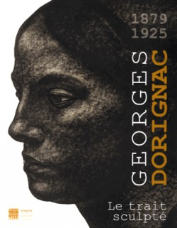 Catalogue Georges Dorignac, 1879-1925. Le trait sculpté