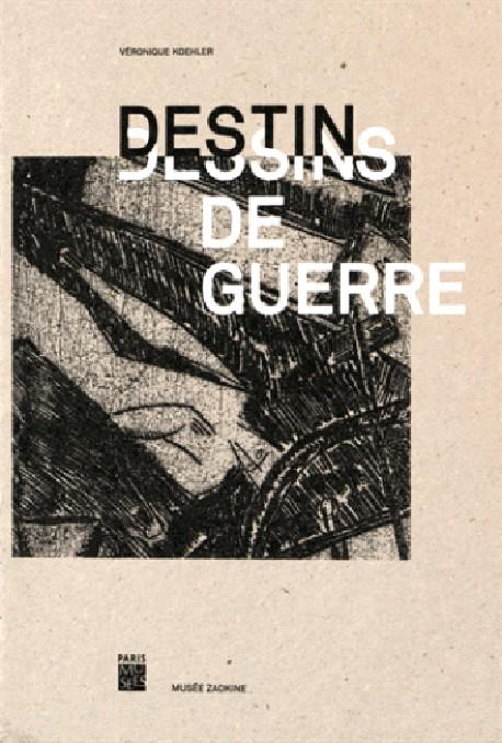 Catalogue Destins & dessins de guerre