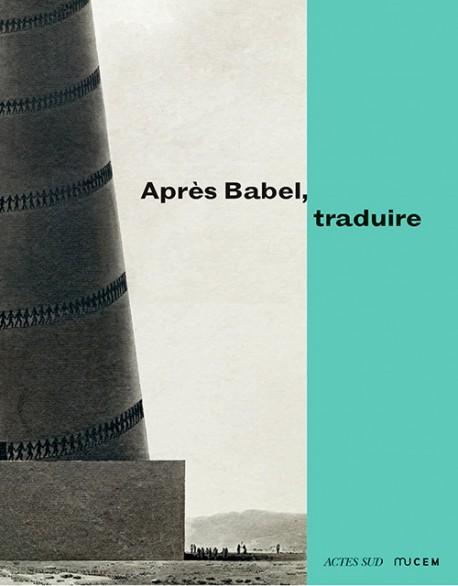 Catalogue Après Babel, traduire