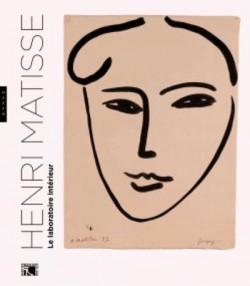 Catalogue Henri Matisse, le laboratoire intérieur
