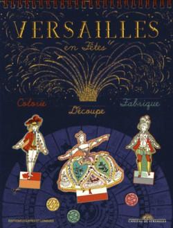 Art Jeunesse - Versailles en fêtes