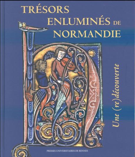 Trésors enluminés de Normandie. Une (re)découverte