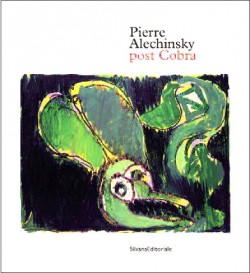 Catalogue Pierre Alechinsky, Post-Cobra