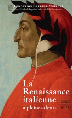 La Renaissance italienne à pleines dents