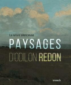 Nature silencieuse. Paysages d'Odilon Redon