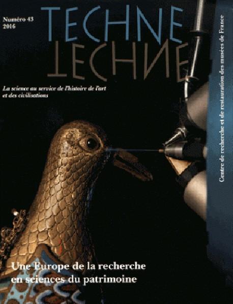 Techne n° 43 - Une Europe de la recherche en sciences du patrimoine