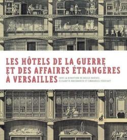 Les hôtels de la Guerre et des Affaires étrangères à Versailles