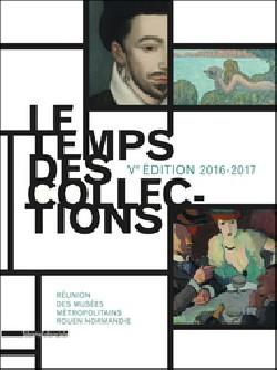Le temps des collections - Musée des Beaux-arts de Rouen
