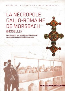 La Nécropole gallo-romaine de Morsbach