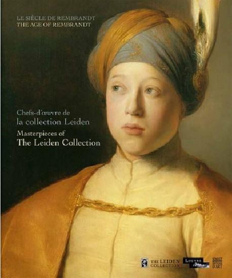 Catalogue Chefs-d'oeuvre de la Collection Leiden. Le siècle de Rembrandt