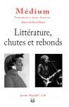 Revue Médium N°50 : Littérature, chutes et rebonds - janvier - mars 2017