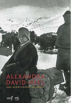 Alexandra David-Néel : une aventurière au musée