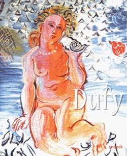 Catalogue Raoul Dufy, le bonheur de vivre