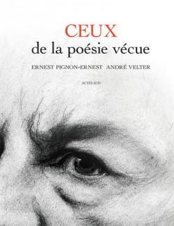 Ceux de la poésie vécue. André Velter & Ernest Pignon-Ernest