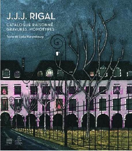 J. J. J. Rigal - Catalogue raisonné, gravures, monotypes
