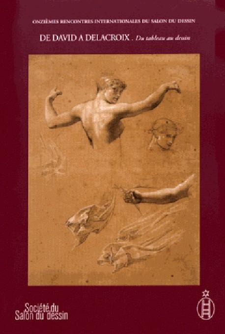 De David à Delacroix. Du tableau au dessin