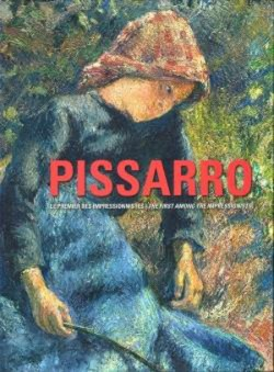 Camille Pissarro, the first of the impressionists