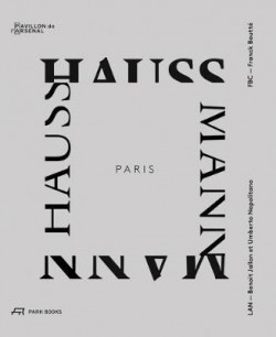 Paris Haussmann : A Model's Relevance