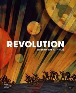 Revolution – Russian Art 1917-1932
