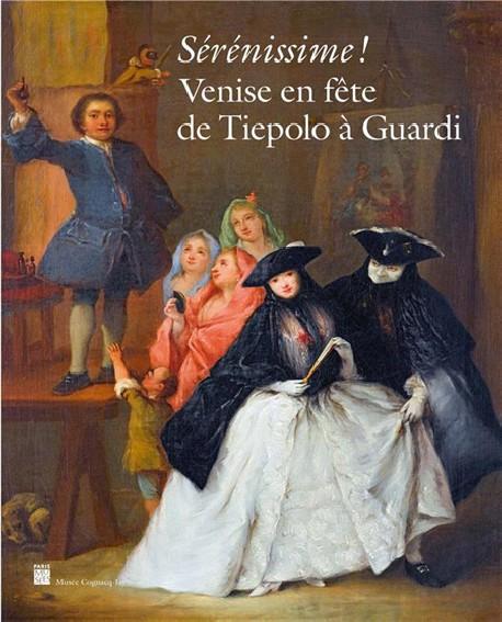Sérénissime ! Venise en fête de Tiepolo à Guardi