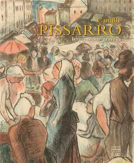 Camille Pissarro. Impressions gravées