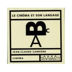Le cinéma et son langage par Jean-Claude Carrière - CD audio