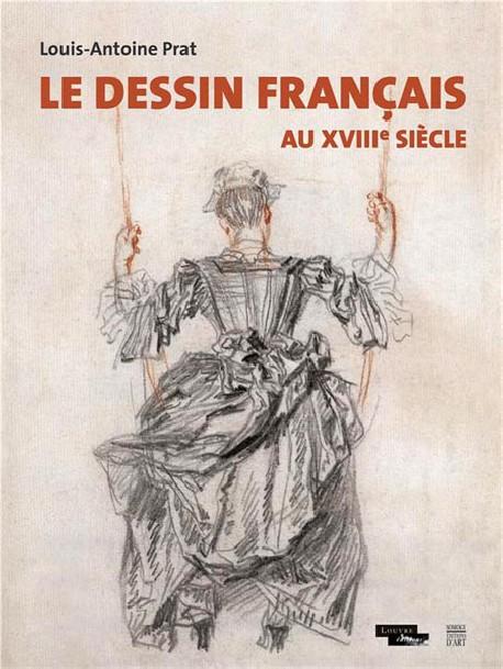 Le dessin français au XVIIIe siècle