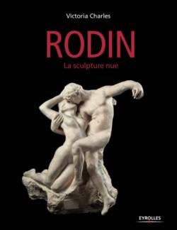 Rodin, la sculpture nue