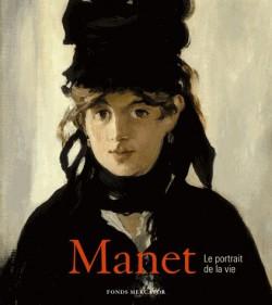 Manet, le portrait de la vie