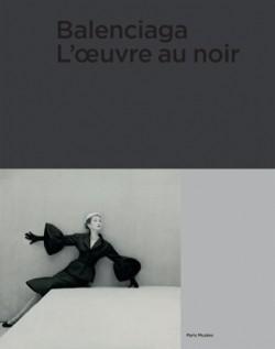 Catalogue Balenciaga. L'oeuvre au noir