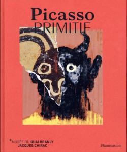 Catalogue Picasso Primitif - Musée du Quai Branly