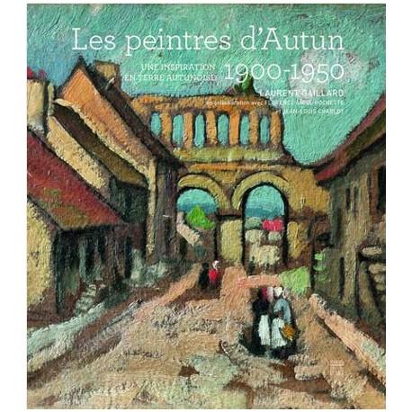 Les peintres d'Autun 1900-1950