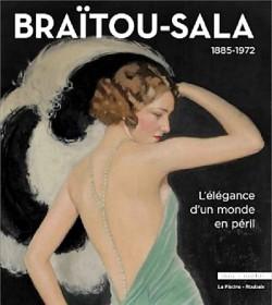 Catalogue Braïtou-Sala 1885 - 1972. L'élégance d'un monde en péril