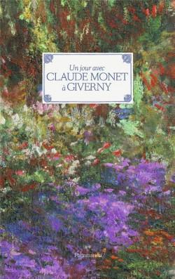 Un jour avec Claude Monet à Giverny