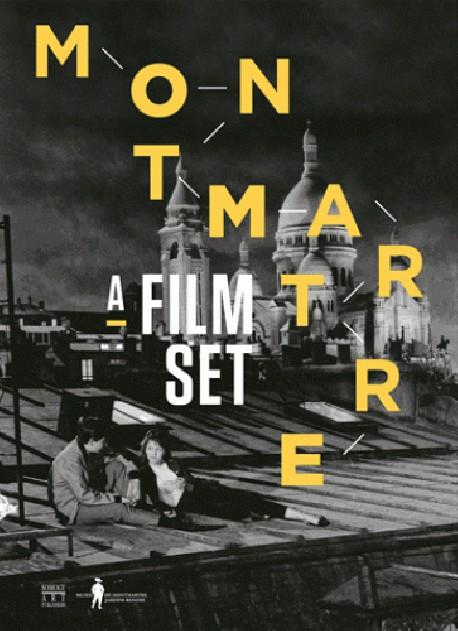 Montmartre, a Film Set