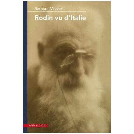 Rodin vu d'Italie. Aux origines du mythe rodinien en Italie (1880-1930)