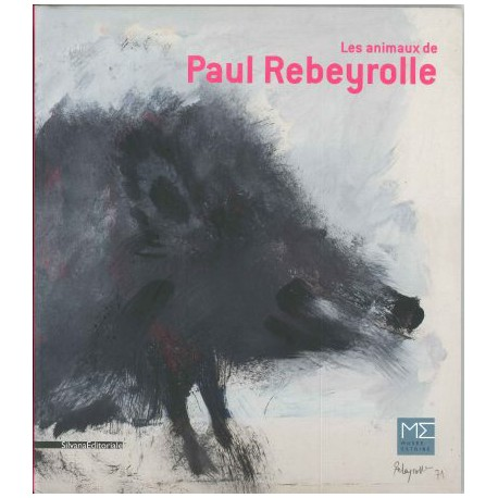 Les animaux de Paul Rebeyrolle