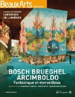 Bosch, Brueghel, Arcimboldo. Fantastique et merveilleux - Les Baux-de-Provence, Carrières de lumières