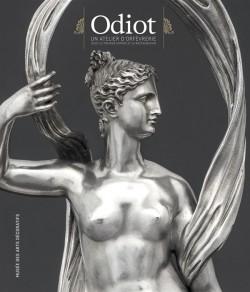 Odiot. Un atelier d'orfèvrerie sous le Premier Empire et la Restauration