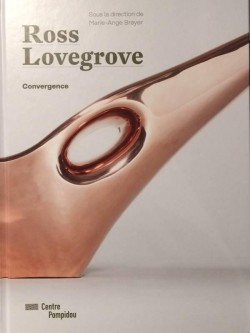 Catalogue Ross Lovegrove - Centre Pompidou