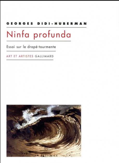Ninfa Profunda. Essai sur le drapé tourmente