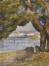 Dessins, gouaches, pastels et aquarelles du musée Ziem - XVIIIe, XIXe et XXe siècles
