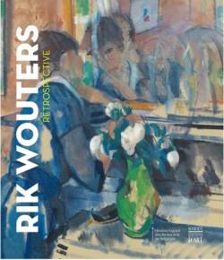 Rik Wouters. Rétrospective