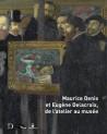 Catalogue Maurice Denis et Eugène Delacroix, de l'atelier au musée