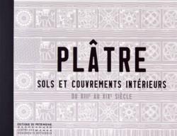 Plâtre. Sols et couvrements intérieurs